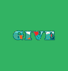 Give concept word art vector