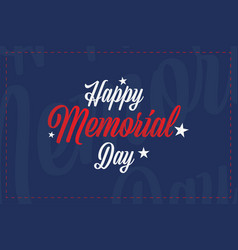happy memorial day greeting card with stars vector image