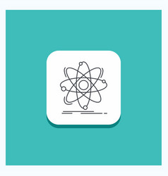 round button for atom science chemistry physics vector image
