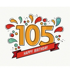 Color happy birthday number 105 flat line design vector image vector image