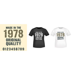 made in various years typography for t-shirt vector image