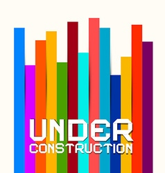 Under Construction Sign with Colorful Papers vector image vector image