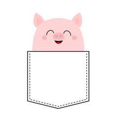 Cute smiling pig in pocket happy face cartoon vector