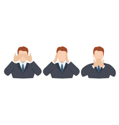 Man covering eyes ears and mouth with hands as vector