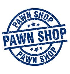 Pawn shop blue round grunge stamp vector