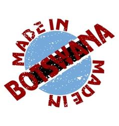 Made in Botswana vector image vector image