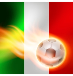 Burning football on Italy flag background vector image
