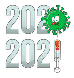 From 2020 to 2021 year text with covid-19 cartoon vector