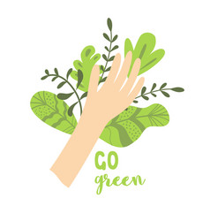 Go green ecological concept human hand green vector