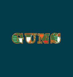 Guns concept word art vector