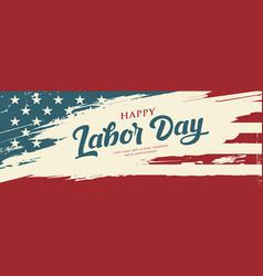 happy labor day flag america brush vector image