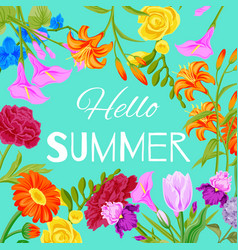hello summer floral background with flowers for vector image