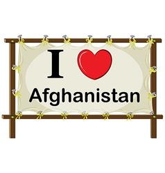 I love Afghanistan vector image