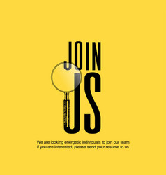 Join us logo with magnifying glass hand drawing vector