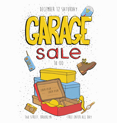 garage sale poster event invitation hand drawn vector image vector image