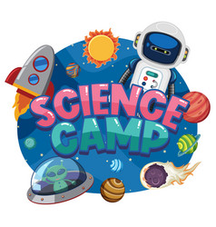 science camp logo with space objects in space vector image