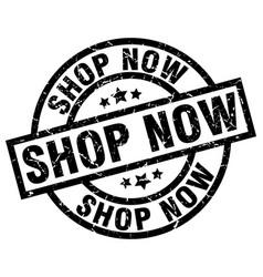 shop now round grunge black stamp vector image