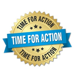 time for action 3d gold badge with blue ribbon vector image