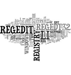 a tale of two regeds registry editors text word vector image