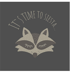 funny raccoon its time to siestaretro style vector image