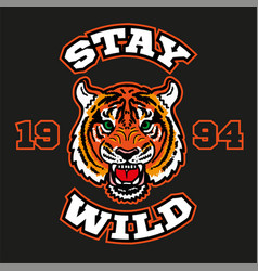 Stay wild head tiger for print vector
