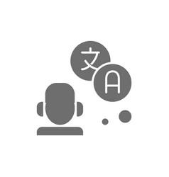 Translator interpreter grey icon isolated vector