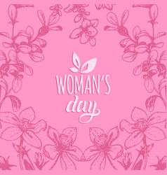 Happy womans day hand lettering card floral vector
