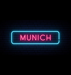 munich neon sign bright light signboard banner vector image