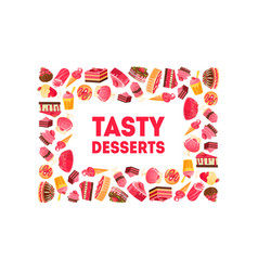 tasty desserts banner template bakery vector image