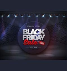 black friday sale banner on disco black background vector image