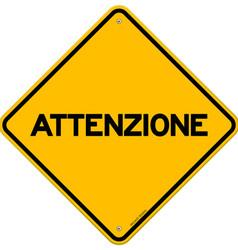 Yellow and black attenzione sign vector