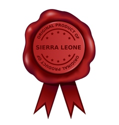 Product Of Sierra Leone Wax Seal vector image vector image