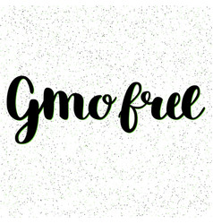 gmo free hand drawn logo label vector image vector image