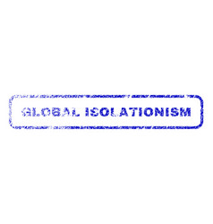 global isolationism rubber stamp vector image