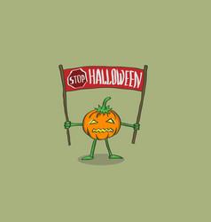 pumpkin with the words stop halloween vector image