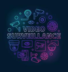 Video surveillance colored round vector