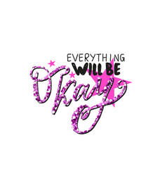 everything will be okay vector image