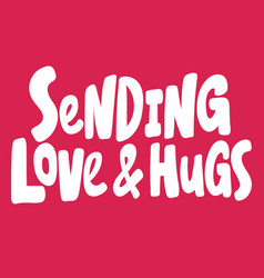 Sending love and hugs valentines day sticker vector