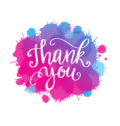 Thank you lettering quote on watercolor imitation vector