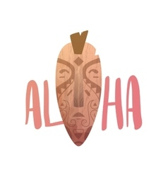 ALOHA lettering Mask statue carved polynesian vector image vector image