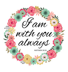 i am with you always vector image