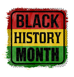 Black history month sign or stamp vector