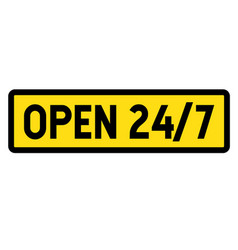Open 24-7 sign label vector