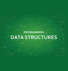 programming data structures white text vector image