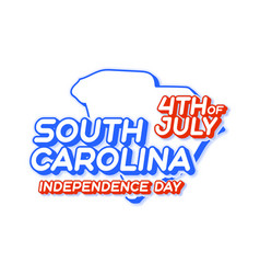 south carolina state 4th july independence day vector image
