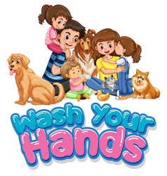 wash your hand sign with happy family vector image