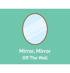 Mirror mirror off the wall quotes concept with vector