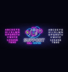 support neon sign call center design vector image