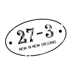 new in new orleans rubber stamp vector image