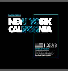 New york california manufacturing streetwear vector